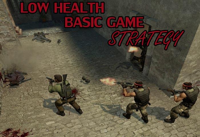 Low Health Basic Game Stratgey